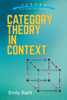 Category Theory in Context - Emily Riehl