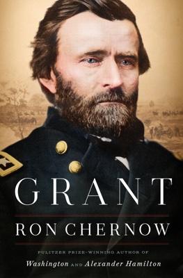 Ron Chernow - Grant book
