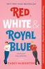 Casey McQuiston - Red, White & Royal Blue artwork