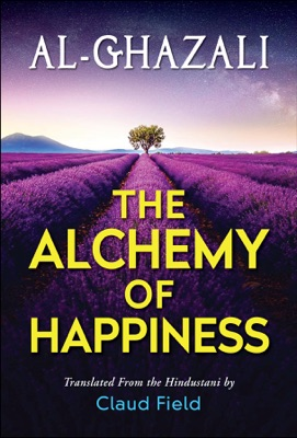 The Alchemy of Happiness