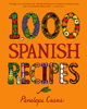 Penelope Casas - 1,000 Spanish Recipes artwork
