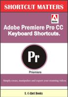 U. C-Abel Books - Adobe Premiere Pro CC Keyboard Shortcuts artwork