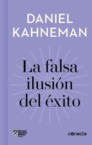 La falsa ilusión del éxito (Imprescindibles) Book Cover