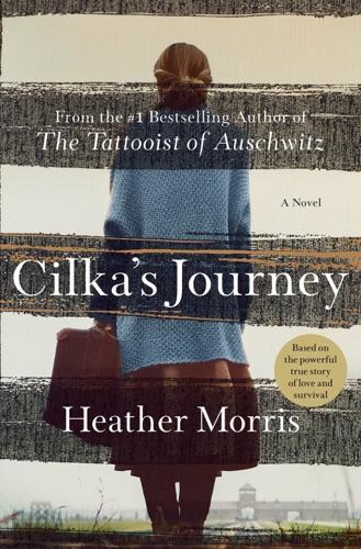 Heather Morris - Cilka's Journey