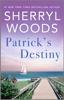 Sherryl Woods - Patrick's Destiny artwork