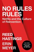 Reed Hastings & Erin Meyer - No Rules Rules artwork