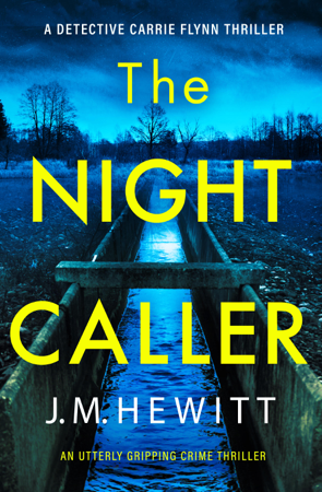 The Night Caller - J.M. Hewitt