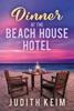Dinner at The Beach House Hotel