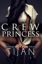 Crew Princess - Tijan book summary