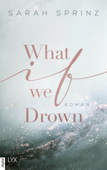 Download and Read Online What if we Drown