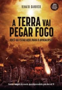 A Terra Vai Pegar Fogo Book Cover