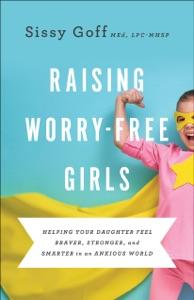 Raising Worry-Free Girls Book Cover