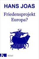 Hans Joas - Friedensprojekt Europa? artwork