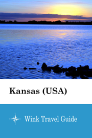 Kansas (USA) - Wink Travel Guide