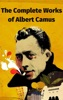 The Complete Works of Albert Camus