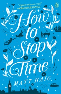 How to Stop Time Book Cover