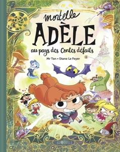 Mortelle Adèle au pays des contes défaits Book Cover