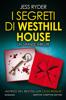 Jess Ryder - I segreti di Westhill House artwork