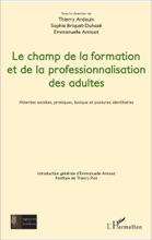 Le Champ De La Formation Et De La Professionnalisation Des Adultes