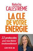 Download and Read Online La Clé de votre énergie