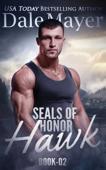 SEALs of Honor: Hawk Book Cover