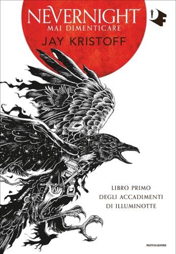 Jay Kristoff - Nevernight. Mai dimenticare