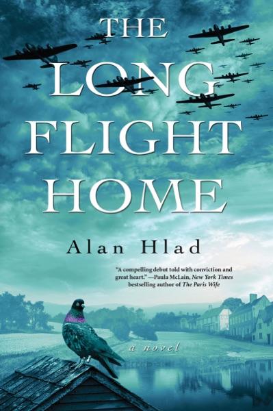The Long Flight Home - Alan Hlad book cover