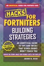 Hacks For Fortniters: Building Strategies
