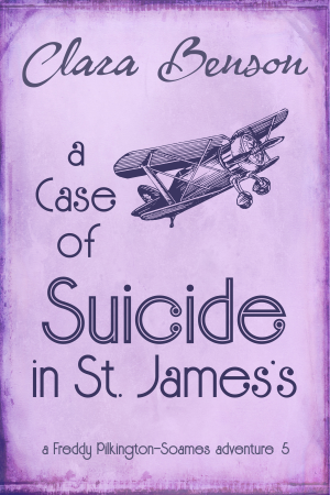 A Case of Suicide in St. James's - Clara Benson