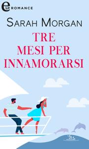 Tre mesi per innamorarsi (eLit) Book Cover
