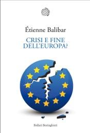 Crisi e fine dell'Europa?