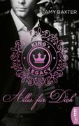 King's Legacy - Alles für dich