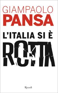 L'Italia si è rotta Copertina del libro