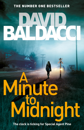 A Minute to Midnight: An Atlee Pine Novel 2 - David Baldacci