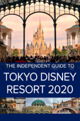 The Independent Guide to Tokyo Disneyland 2020