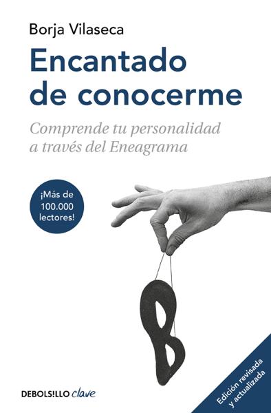 Encantado de conocerme (edición ampliada) by Borja Vilaseca
