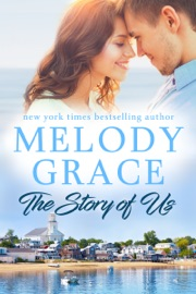 The Story of Us - Melody Grace by  Melody Grace PDF Download