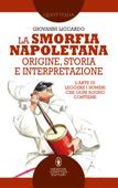 La smorfia napoletana: origine, storia e interpretazione Book Cover