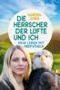 Sandra Jung - Die Herrscher der Lüfte und ich Grafik