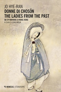 Donne di Chosŏn. The Ladies From the Past Book Cover