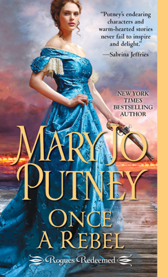 Mary Jo Putney - Once a Rebel book