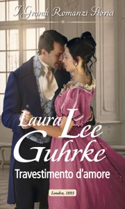 Travestimento d'amore da Laura Lee Guhrke