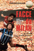 Facce da Milan