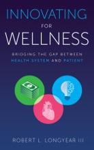 Innovating for Wellness