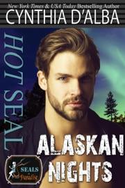 Hot SEAL, Alaskan Nights PDF Download