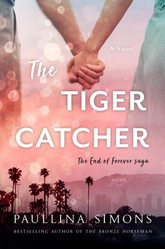 Paullina Simons - The Tiger Catcher