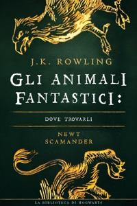 Gli Animali Fantastici: dove trovarli Book Cover