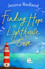 Jessica Redland - Finding Hope at Lighthouse Cove artwork