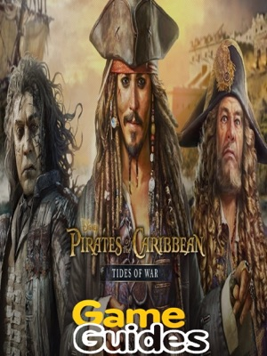 Pirates of the Caribbean Tides of War Cheats Tips & Strategy Guide