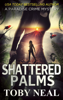 Toby Neal - Shattered Palms  artwork